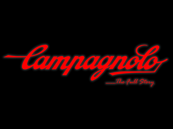 CAMPAGNOLO – The full story